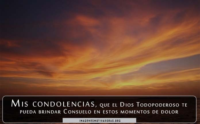Imágenes con palabras de ánimo para dar condolencias