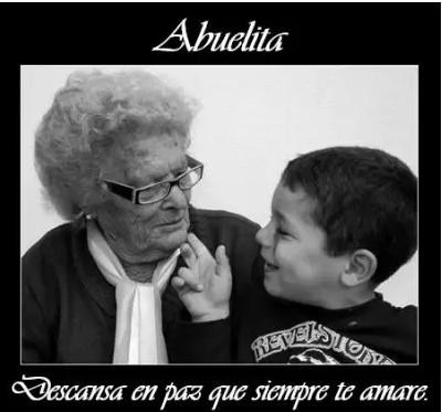 Siempre te amare abuelita